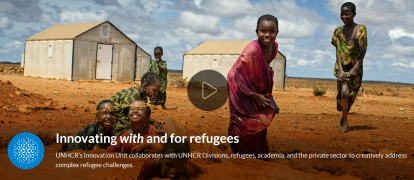 UNHCR Innovation Innovating with and for refugees